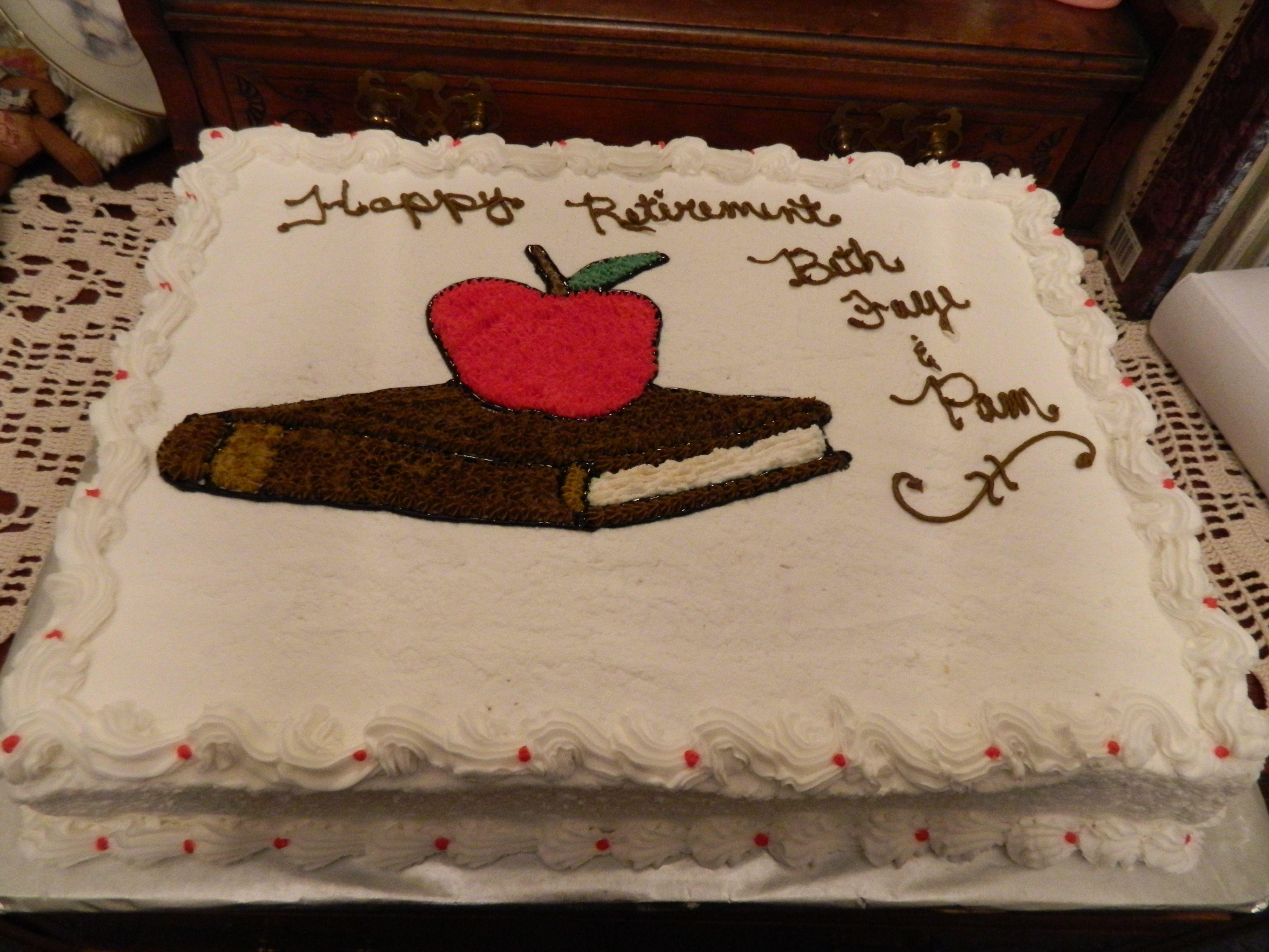School Teacher s Retirement Cake CAKES Pinterest