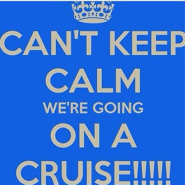 Can T Keep Calm We Re Going On A Cruise Royal Caribbean My Countdown To Vacation Pinterest