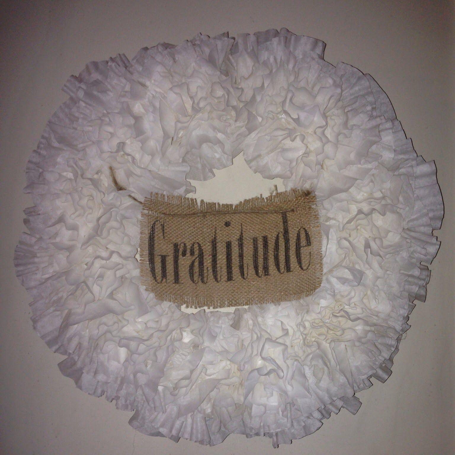 Gratitude Burlap Coffee Filter Wreath   DIY   Pinterest