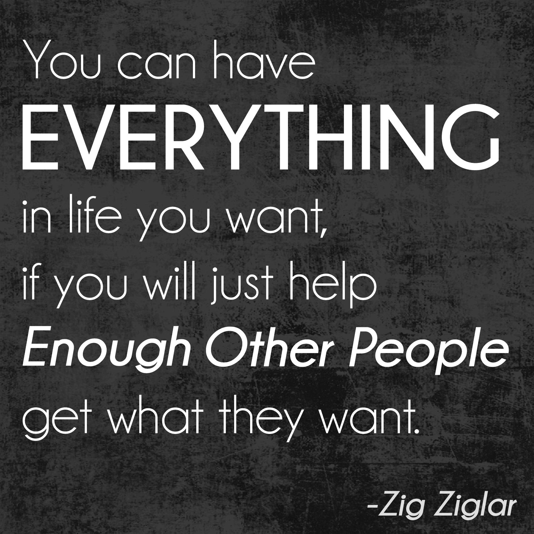 Zig Ziglar Quotes Helping Others. QuotesGram