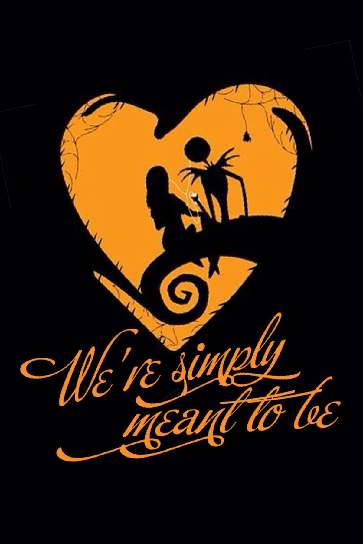 Were Simply Meant To Be Nightmare Before Christmas - - MTM