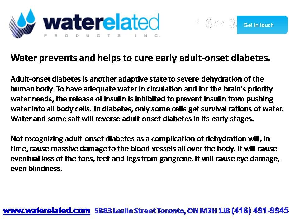 Water prevents and helps to cure early adult-onset diabetes