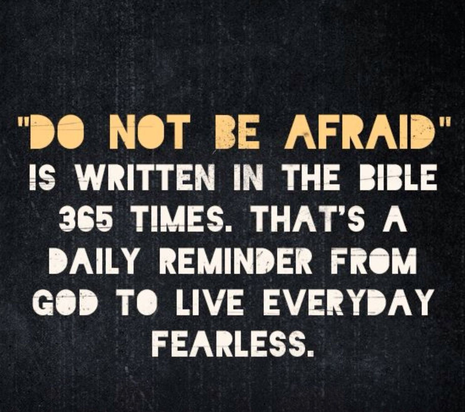 fear not quotes quotesgram