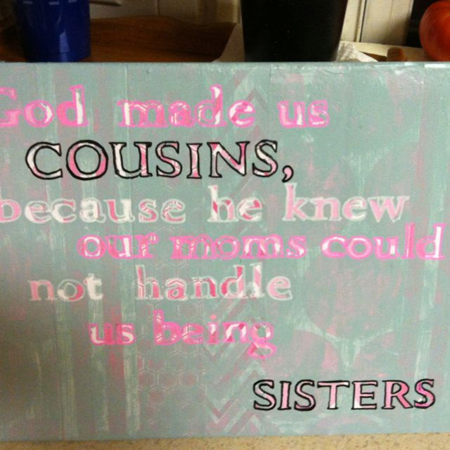 Cousin Quotes For Scrapbooking - 503.2KB