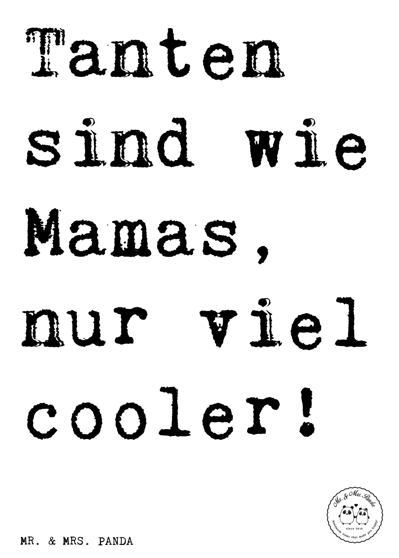 Spruch: Tanten sind wie Mamas, nur viel cooler! - Sprüche, Zitat ...