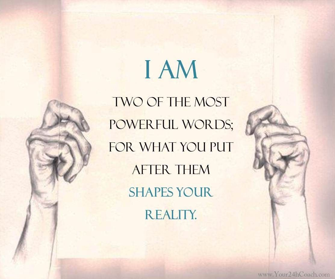 Quote I AM the Most Powerful Words