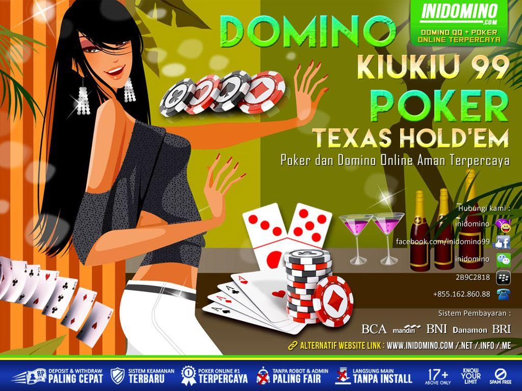 Bagi anda pecinta poker online, telah hadir POKER DAN DOMINO99 DALAM 1 ...