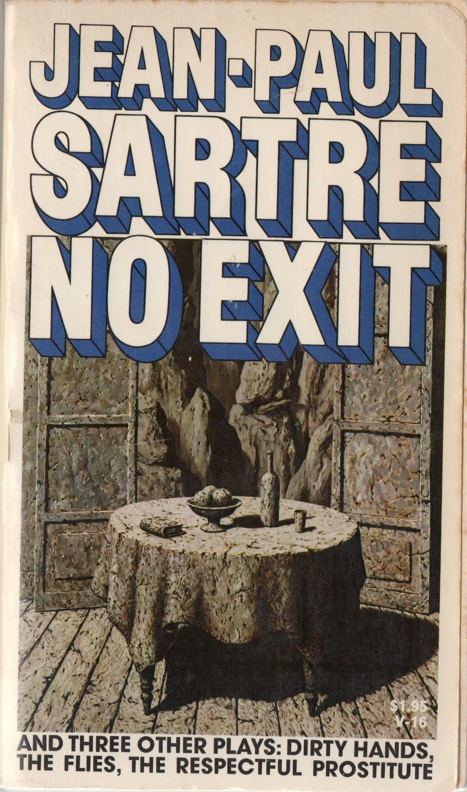 a glimpse at hell and enslavement in the play no exit by jean paul satre A summary of act ii, scene one (cont) in jean-paul sartre's the flies electra had a brief glimpse of freedom when she attempted to order no exit and three.