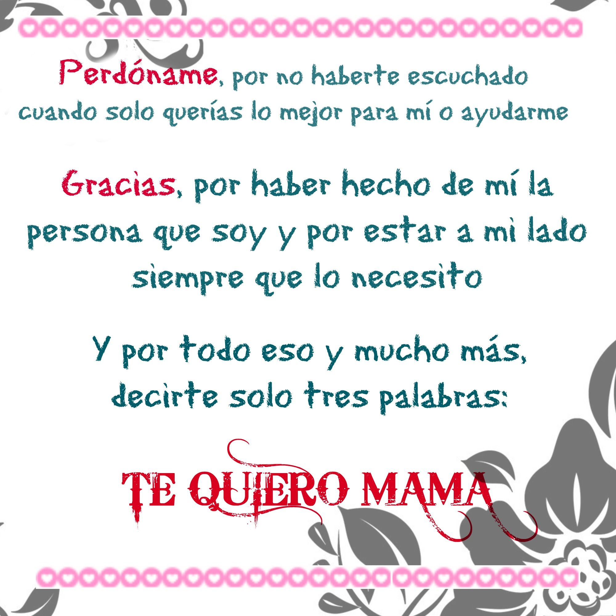te quiero mama mama you know i love you pinterest
