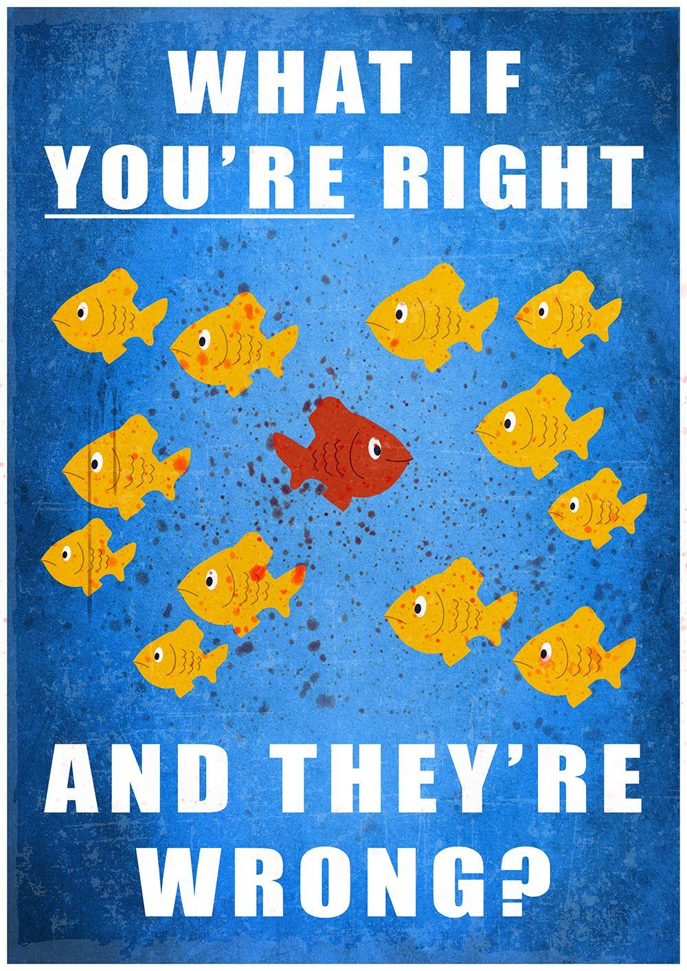 ¿Qué pasa si tu tienes razón y ellos están equivocados? Fargo Poster