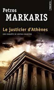 Markaris, Petros - Le justicier d'Athènes