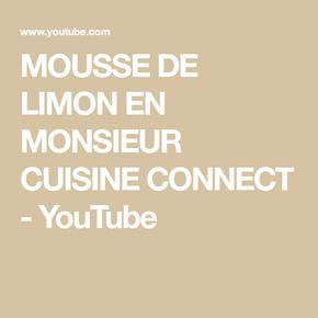 Mousse De Limon En Monsieur Cuisine Connect Youtube En