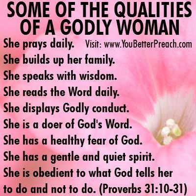"godly woman Sermon study sheets pastor scott l harris grace bible church, ny may 13, 2001 the character of a godly woman proverbs 31:10-31 ""mother's day"" was started in 1908 by anna m jarvis of west virginia, who by the way, was childless herself."
