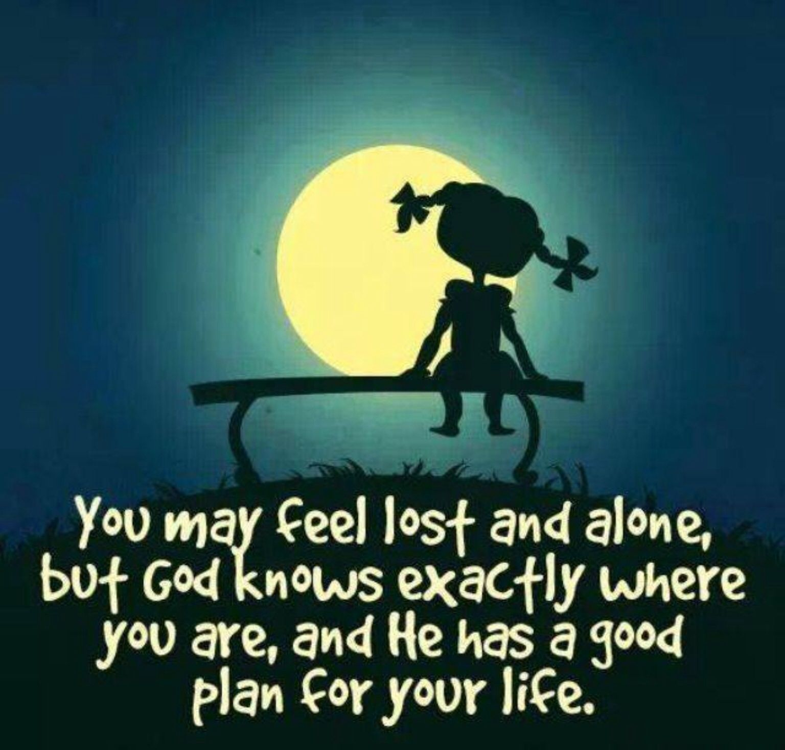 You may feel lost and alone... Quotes, Pictures and