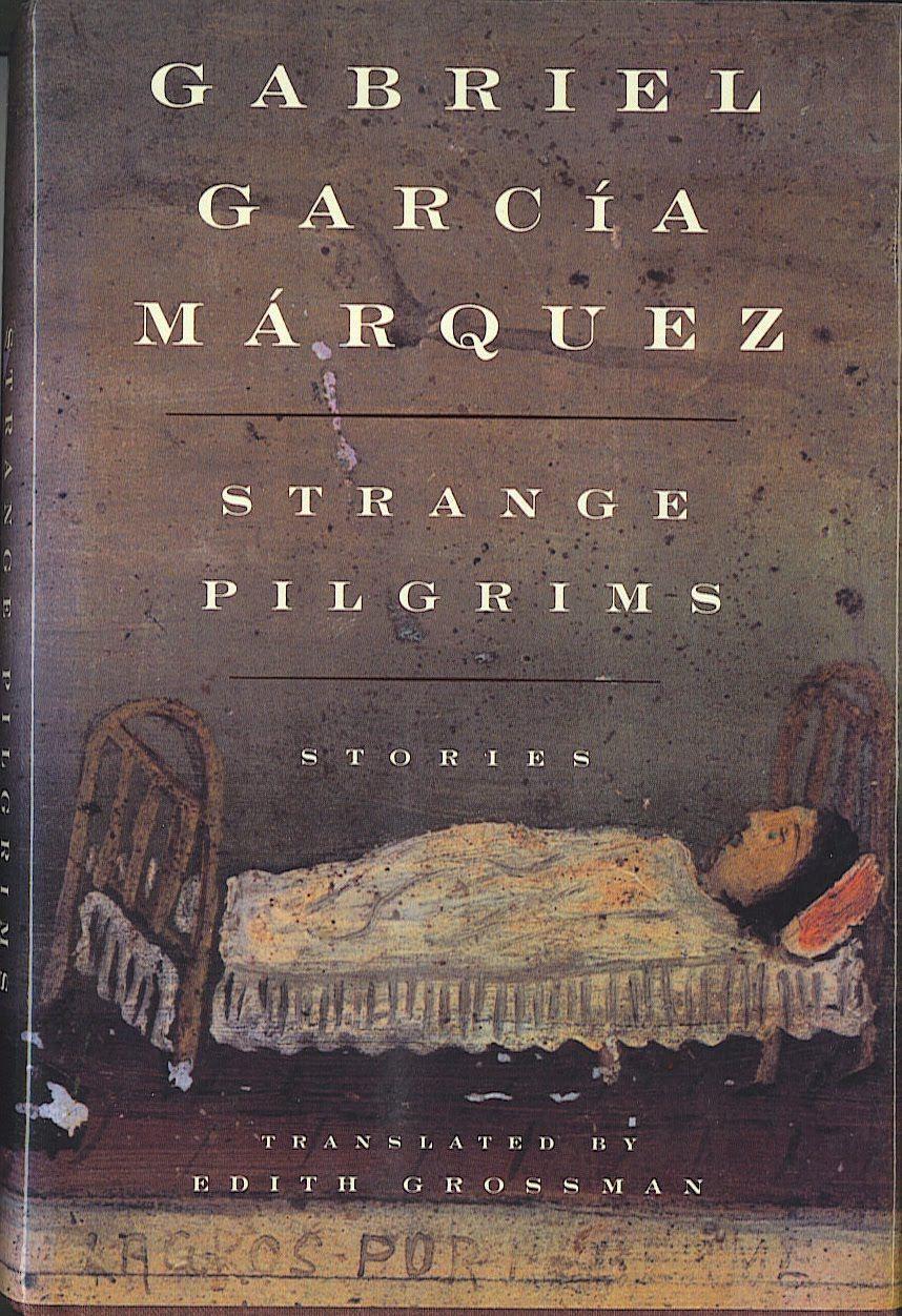 Strange Pilgrims, Gabriel Garcia Marquez