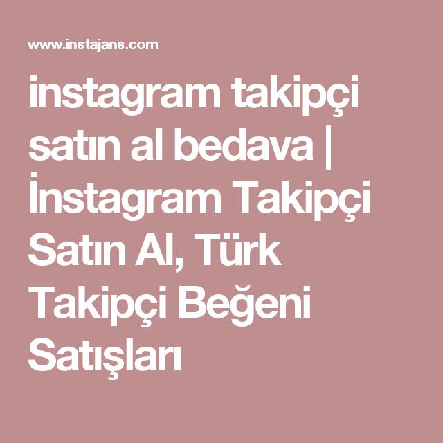 instagram takipçi satın al bedava | İnstagram Takipçi Satın Al ...