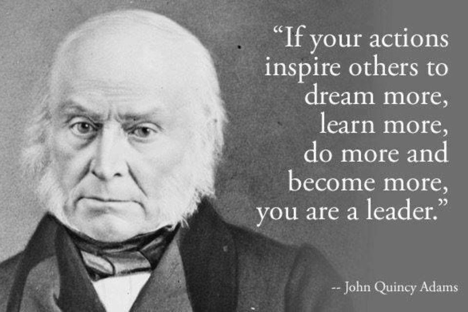 John Quincy Adams Leadership Quote