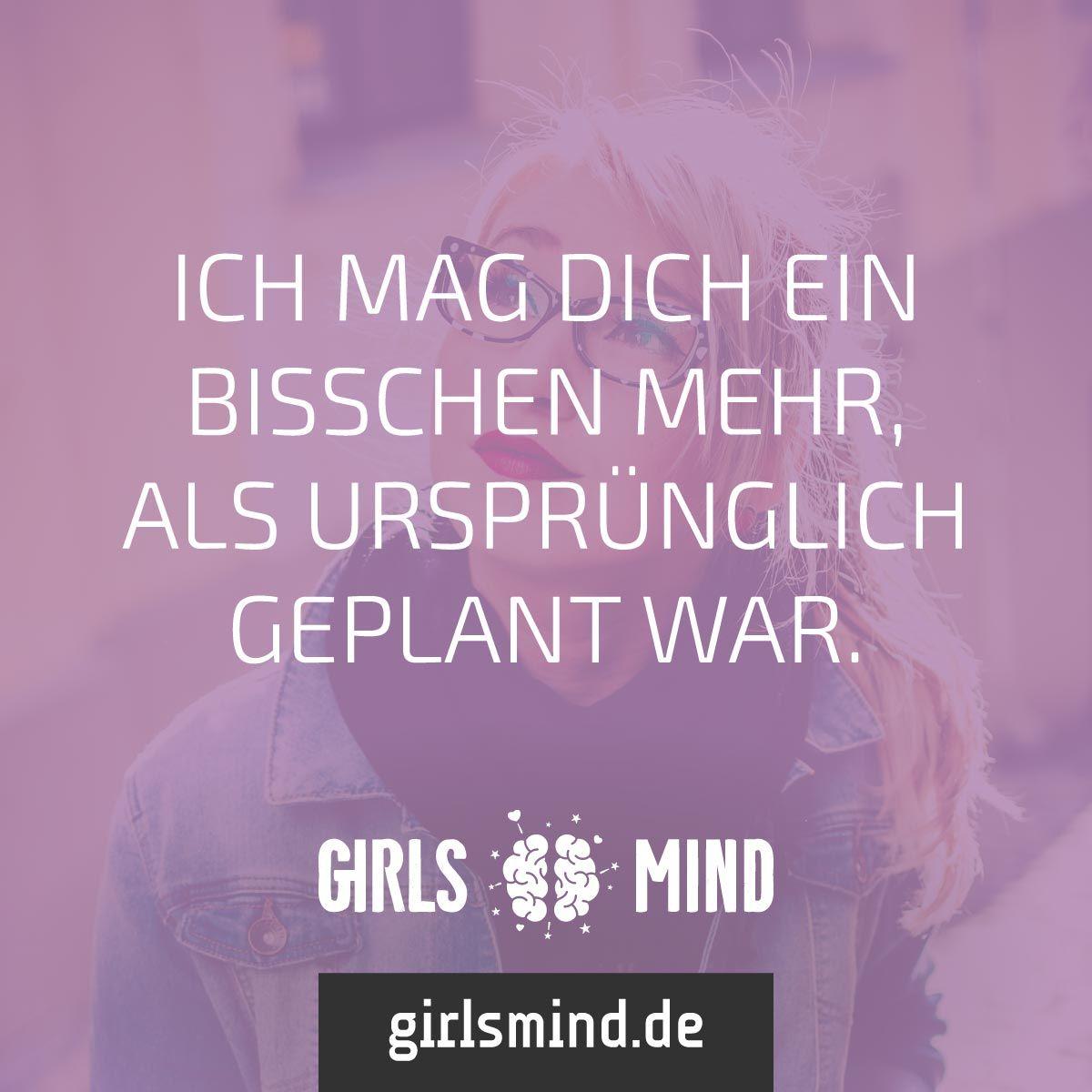 Mehr Sprüche auf: www.girlsmind.de #mögen #verliebt #plan #geplant ...