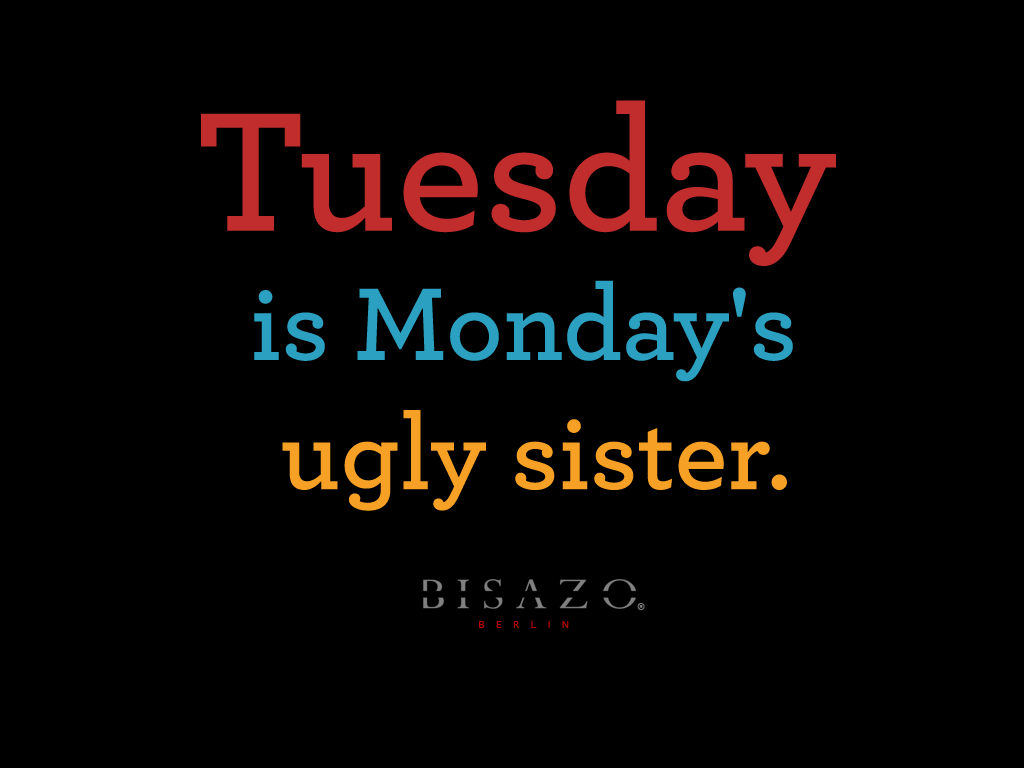 tuesday quotes with pictures