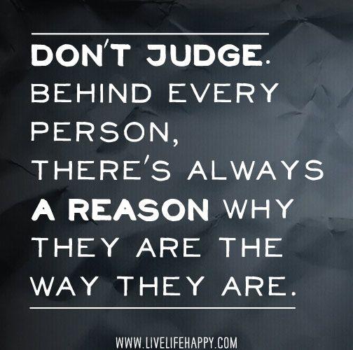 Dont Judge People Quotes. QuotesGram