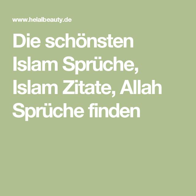 Die schönsten Islam Sprüche, Islam Zitate, Allah Sprüche finden ...