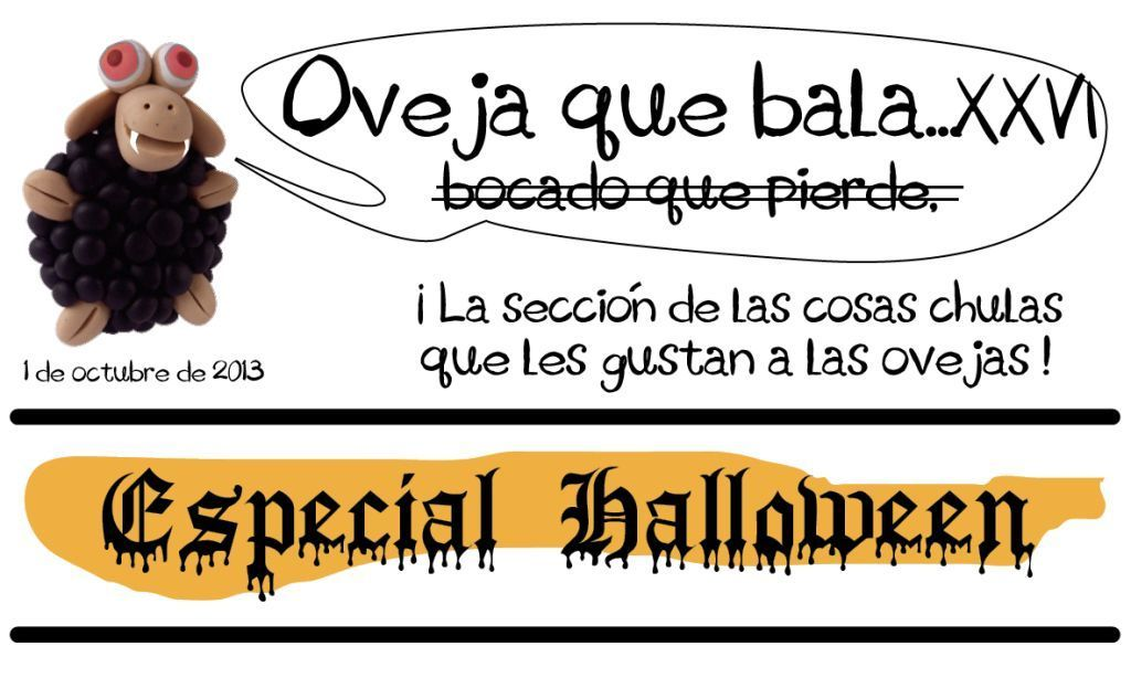 http://conbedebonito.blogspot.com.es/2013/10/oveja-que-bala-xxvi-especial-halloween.html