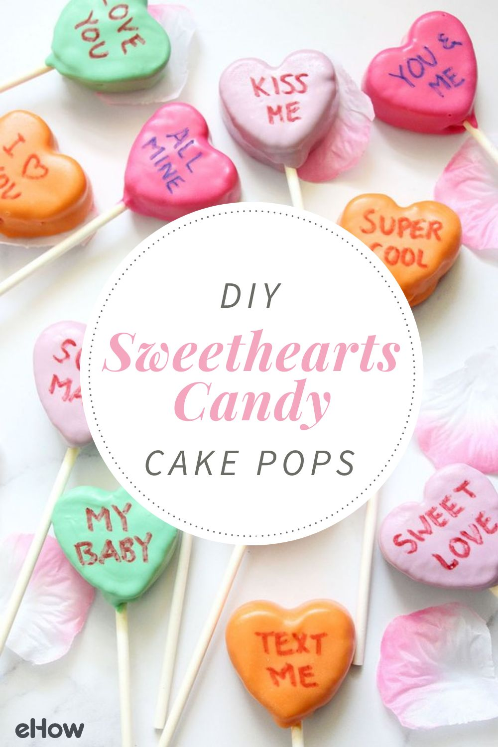 DIY Sweethearts Candy Cake Pops