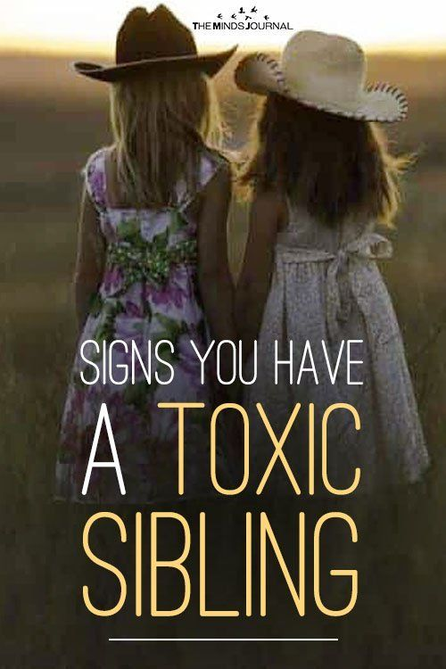 Signs You Have A Toxic Sibling
