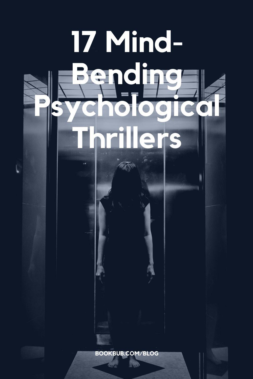 17 Mind-Bending Psychological Thrillers