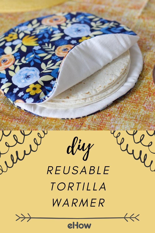 DIY Reusable Tortilla Warmer