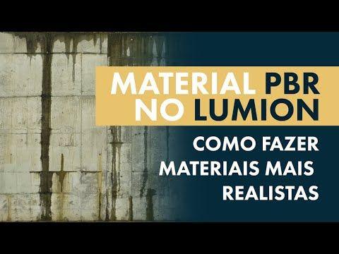 Lumion: Como Criar Materiais Realistas [PBR] - Texturização Avançada - YouTube