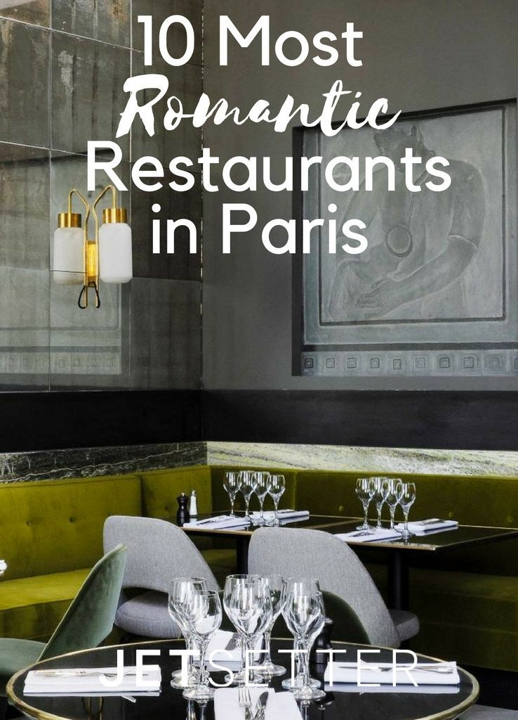 Where to Score the Most Romantic Reservations in Paris | Jetsetter.com