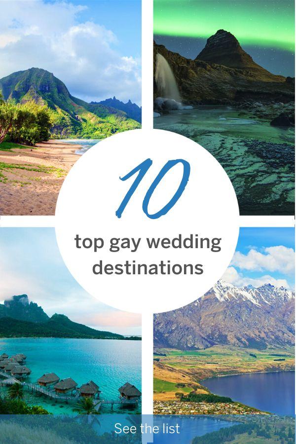 Top 10 gay wedding destinations