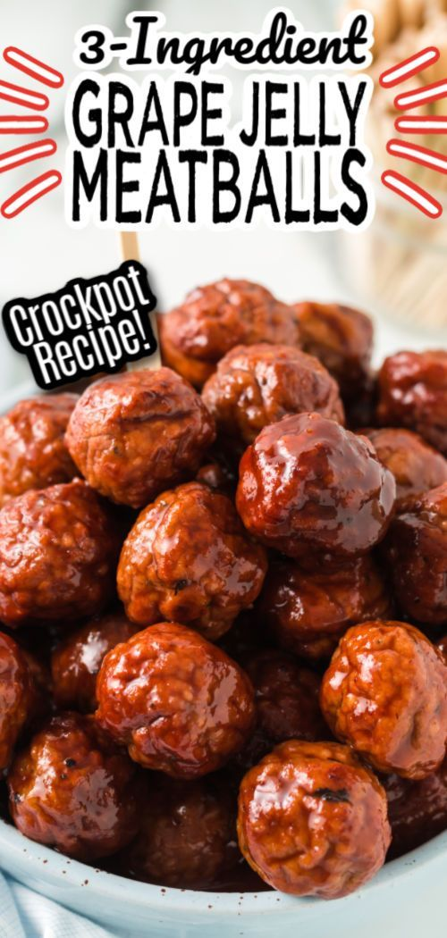 Grape Jelly Meatballs! Only 3-Ingredients in the Crockpot