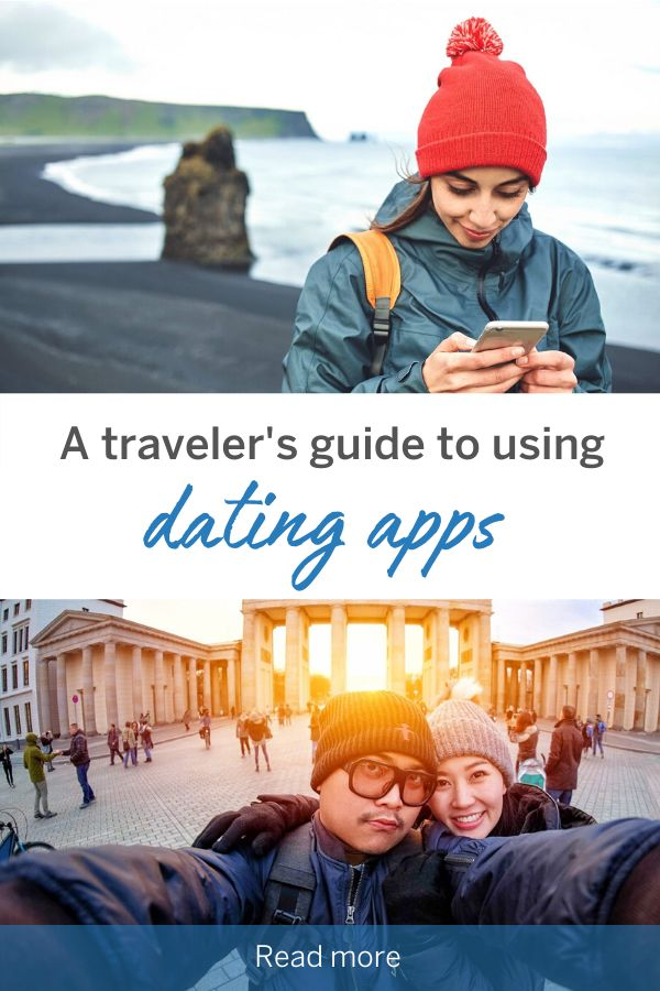 A traveler's guide to using dating apps