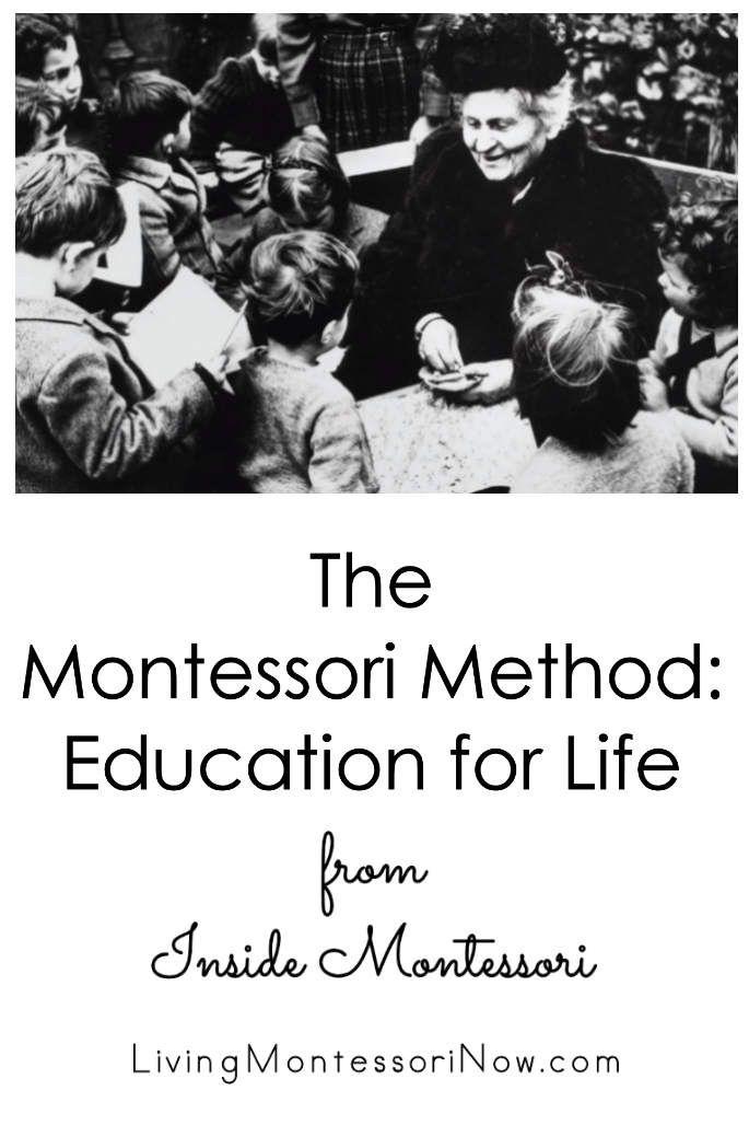 The Montessori Method: Education for Life from Inside Montessori