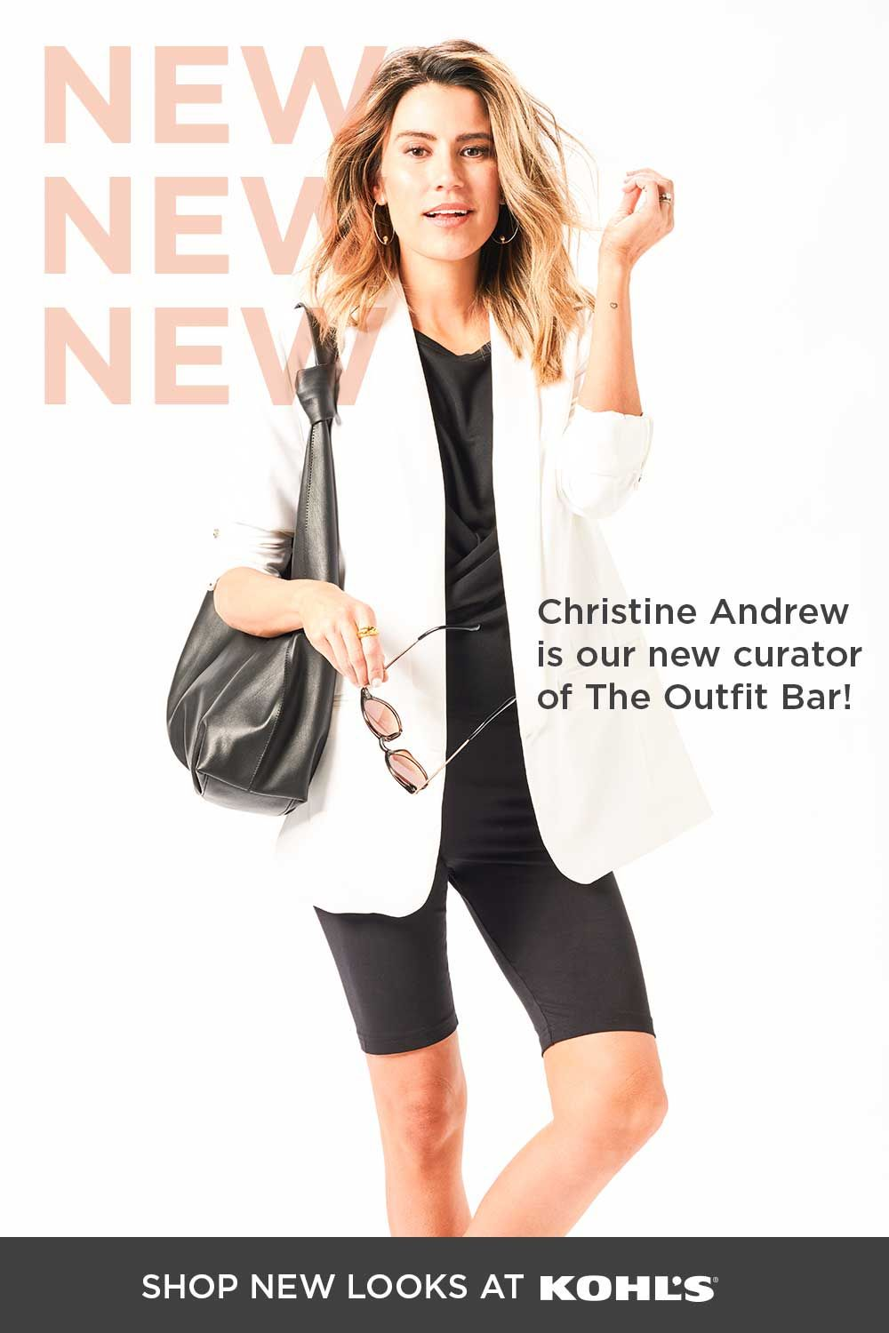 Christine Andrew is our new curator of The Outfit Bar at Kohl's.