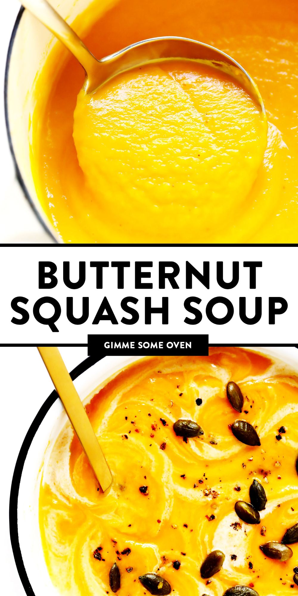 The BEST Butternut Squash Soup recipe! It's a super cozy and delicious dinner recipe, and made with healthy, seasonal ingredients you can feel great about. Easy to make in the Instant Pot (pressure cooker), Crockpot, or on the stovetop. | Gimme Some Oven #butternut #soup #glutenfree #vegan #vegetarian #healthy #fall #winter #thanksgiving