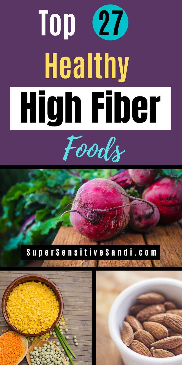 Top 27 Healthy High-Fiber Foods