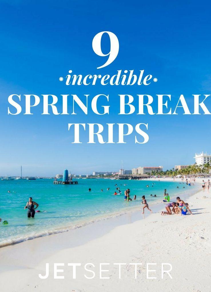 9 Incredible Spring Break Getaways to Take This Year | Jetsetter.com