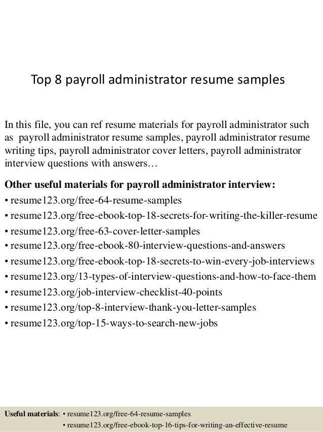Top 8 Payroll Administrator Resume Samples 1 638