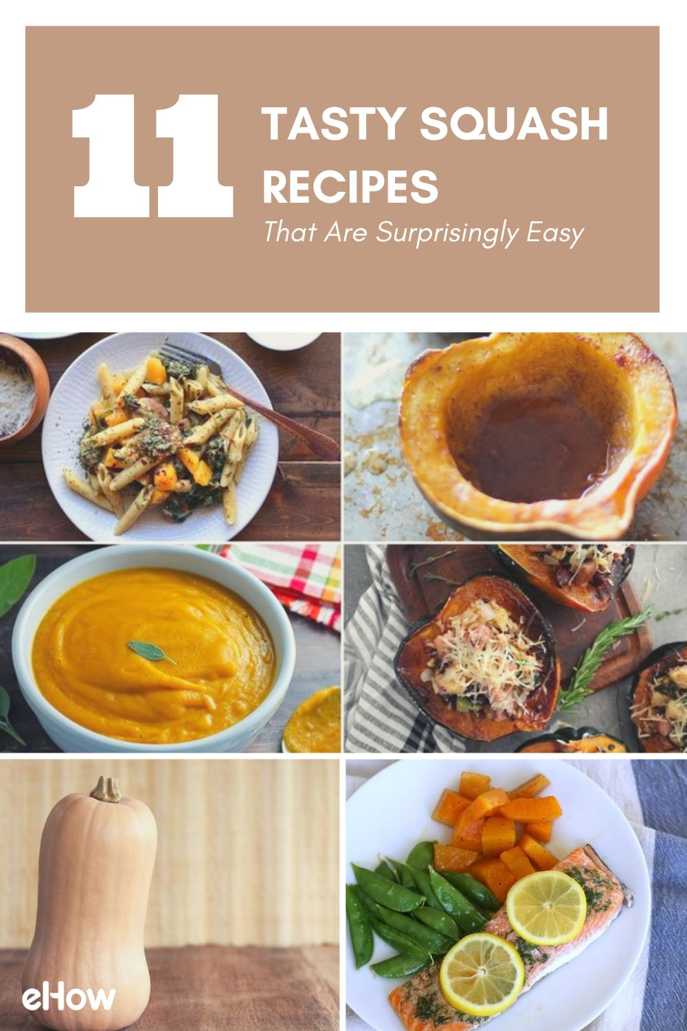 11 Tasty Squash Recipes That Are Surprisingly Easy