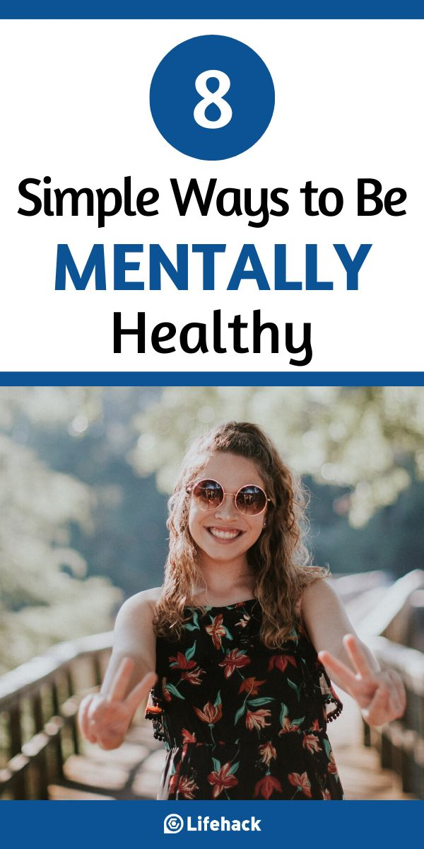 8 Simple Ways to Be Mentally Healthy