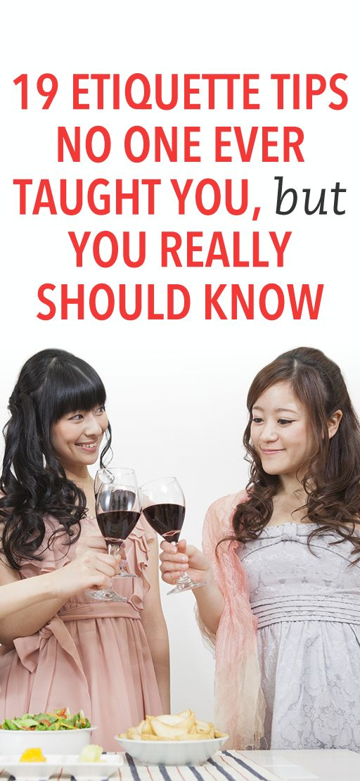 19 etiquette tips no one ever taught you
