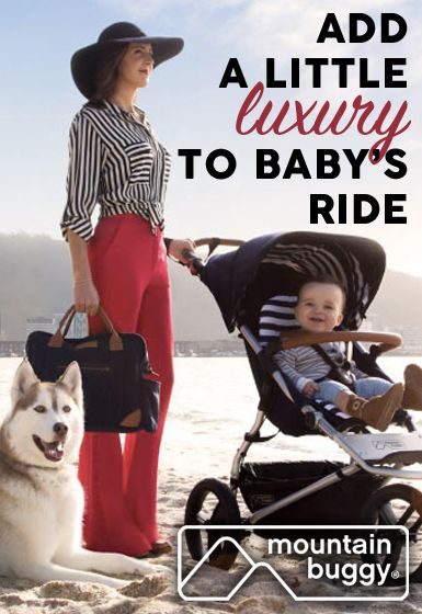 Add a little luxury to baby's ride with Mountain Buggy®