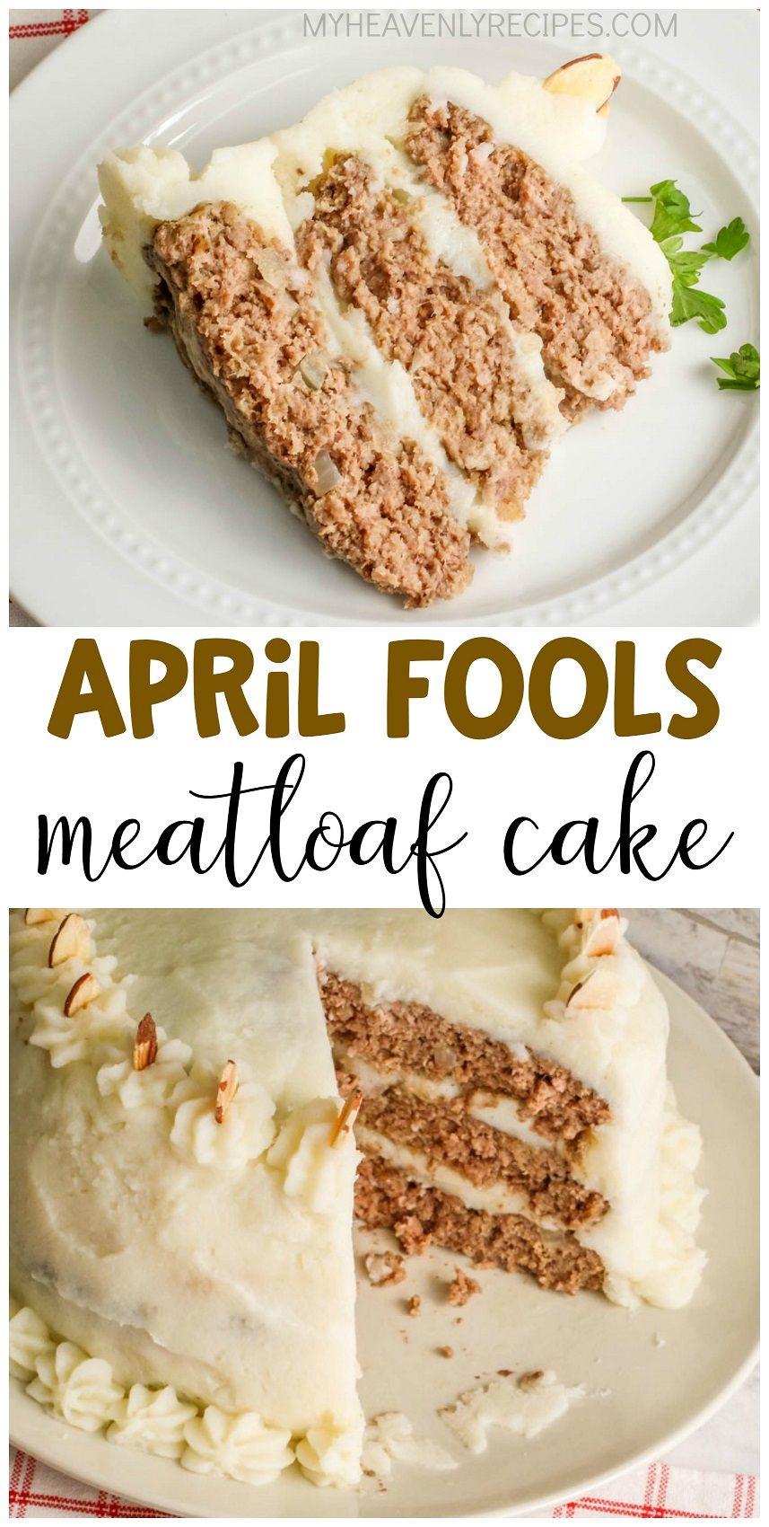 April Fools Meatloaf Cake Prank