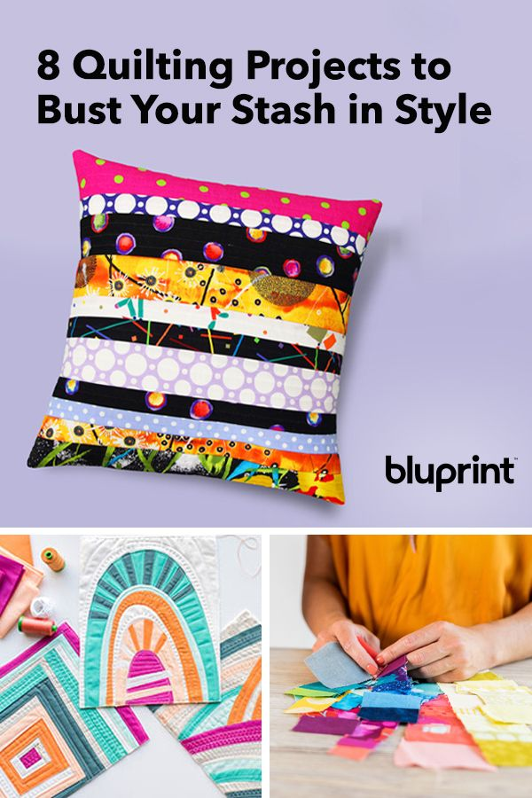 8 Quilting Projects to Bust Your Stash in Style