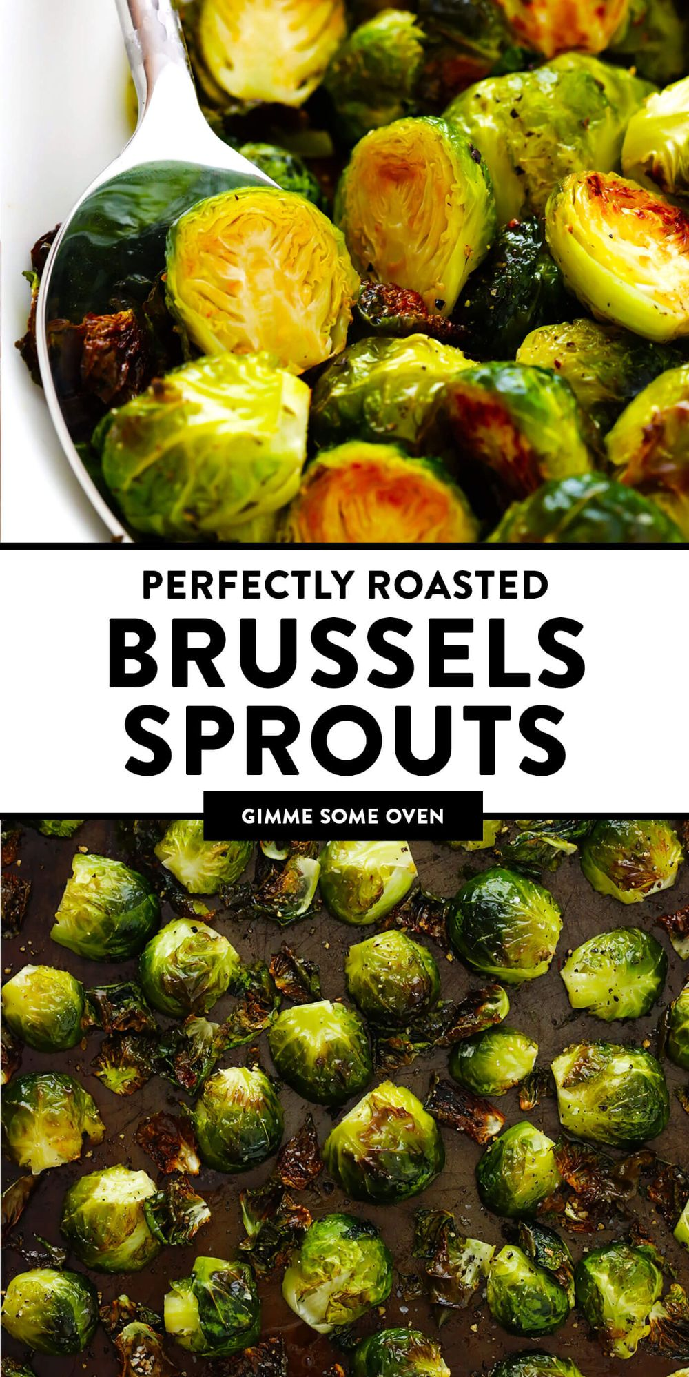 This roasted Brussels sprouts recipe is super easy to make and customize with your favorite seasonings! A great healthy side dish for dinner or the holidays. | gimmesomeoven.com #brussels #sprouts #vegetable #healthy #side #glutenfree #vegetarian #vegan #thanksgiving