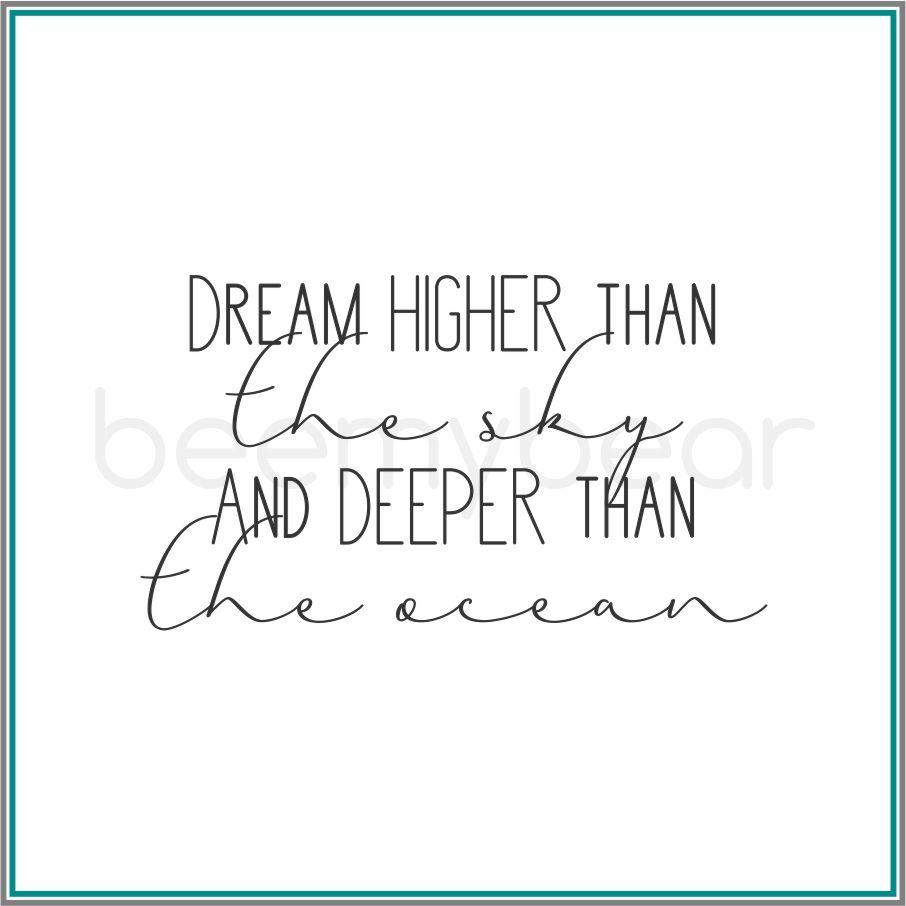 "Stempel ""Dream higher then the sky"""