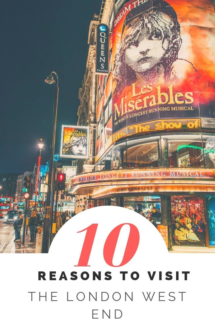 10 reasons why you should visit West End - The London Theater District! - Glitter Rebel